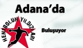 Hentbolun Yıldızları Adana'da buluşuyor