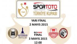 Kupada dörtlü final heyecanı Bursa'da