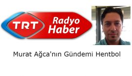 TRT Haber Radyo'da hentbol konuşulacak