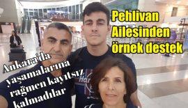 Pehlivan ailesinden örnek destek