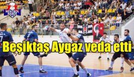 Beşiktaş Aygaz Avrupa'ya vedat etti