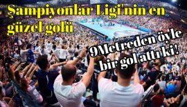 Şampiyonlar Ligi'nin en güzel golü belli oldu