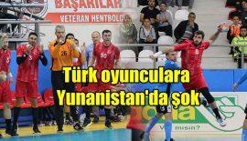 Türk oyunculara Yunanistan'da şok…