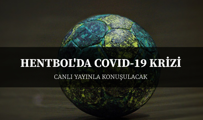 Hentbol'da Covid-19 krizi Saat:15.00'de konuşulacak