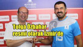 Tolga Özbahar, İzmir Büyükşehir'e imza attı