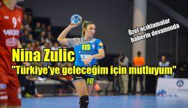 """Nina Zulic: """"Türkiye'ye geleceğim için mutluyum"""" (video)"""