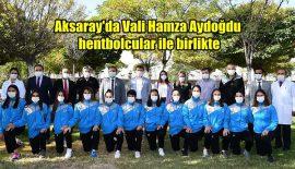 Aksaray Valisi, Belediye Başkanı hentbol takımı ile birlikte