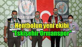 "Eskişehir Ormanspor, Hentbola ""Merhaba"" dedi"