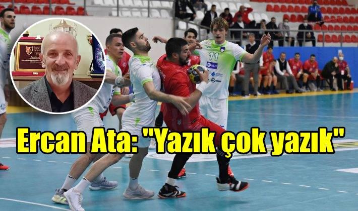 """Ercan Ata: """"Yazık çok yazık"""""""