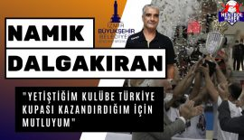 """Namık Dalgakıran: """"Yetiştiğim kulübe Türkiye Kupası kazandırdığım için mutluyum"""""""