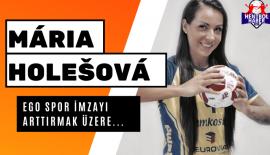 Süper Ligin yeni ekibi Ego Spor Mária Holešová ile ilgileniyor