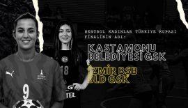 Finalin adı: Kastamonu Belediyespor – İzmir Büyükşehir Belediyespor