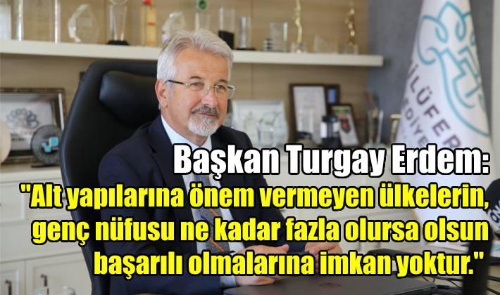 Nilüfer Belediyesi Başkanı Turgay Erdem ile özel röportaj