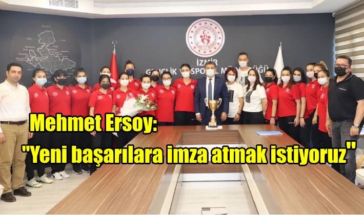 """Mehmet Ersoy: """"Yeni başarılara imza atmak istiyoruz"""""""